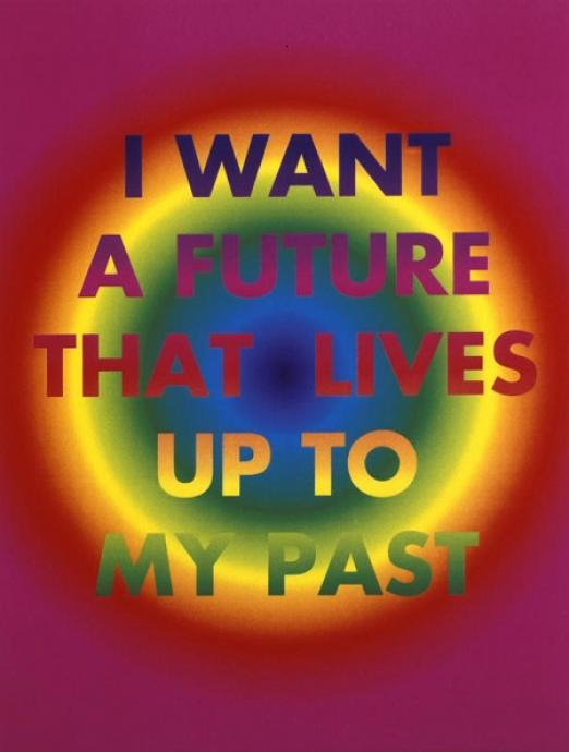 David McDiarmid, I Want a Future That Lives Up To My Past 1994, computer-generated laser print on composition board, 36.6 x 27.5 cm, Heide Museum of Modern Art, Gift of the Estate of David McDiarmid 1998, © Estate of David McDiarmid