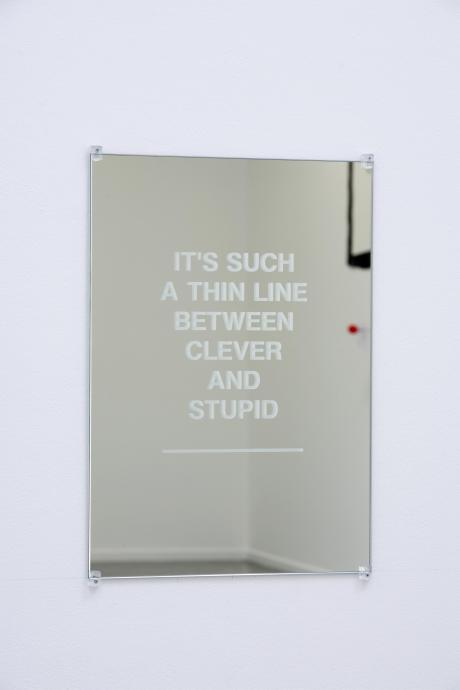 Aleks Danko, It's a thin line between clever and stupid 2008-09, sand blasted mirror, plastic mirror clips 59 x 42 cm Museum of Contemporary Art Purchased with funds provided by the Coe and Mordant families 2009 © the artist
